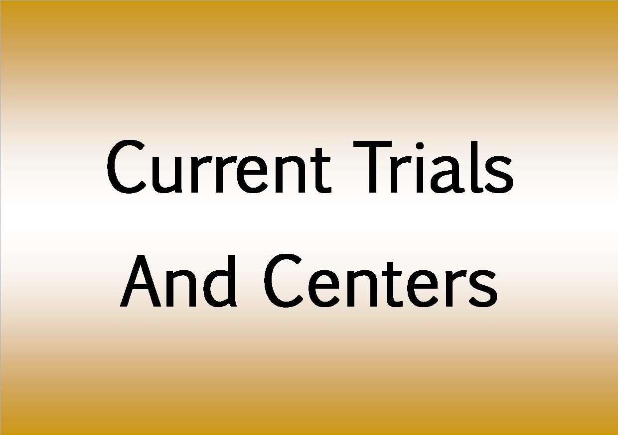 Current Trials and centers yellow.jpg